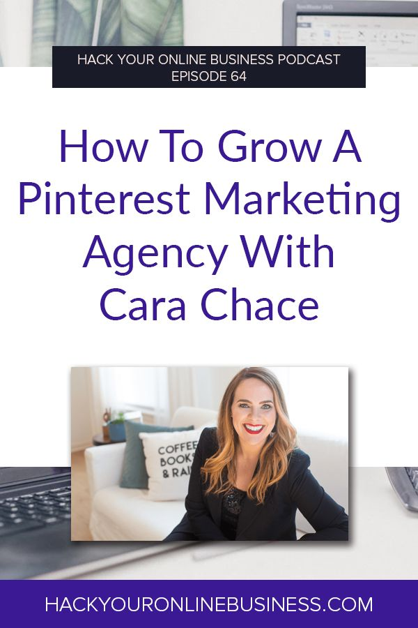 How To Grow A Pinterest Marketing Agency With Cara Chace