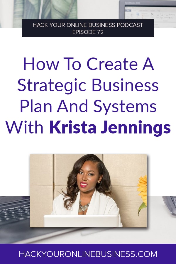 How To Create A Strategic Business Plan And Systems With Krista Jennings