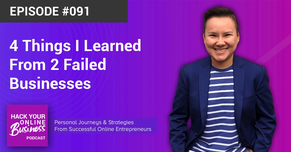 4 Things I Learned From 2 Failed Businesses