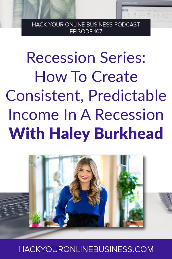 Recession Series- How To Create Consistent, Predictable Income In A Recession pin1