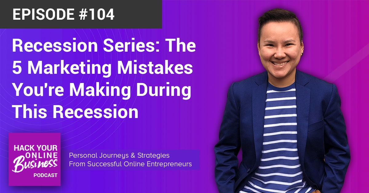 Recession Series- The 5 Marketing Mistakes You're Making During This Recession