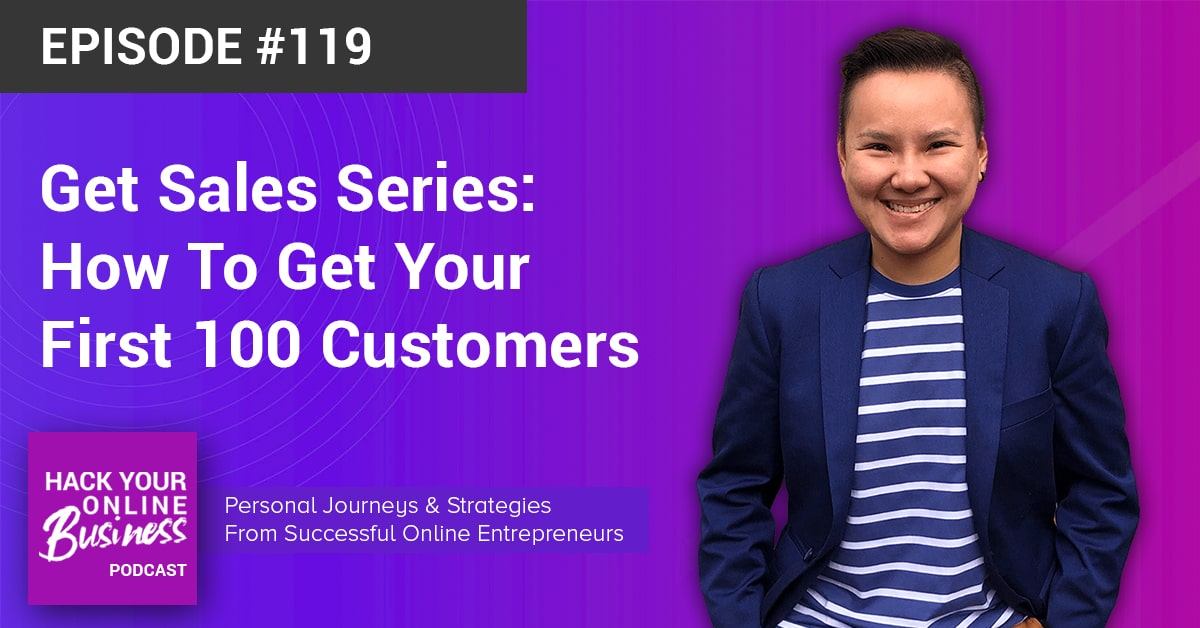 Get Sales Series- How To Get Your First 100 Customers-min