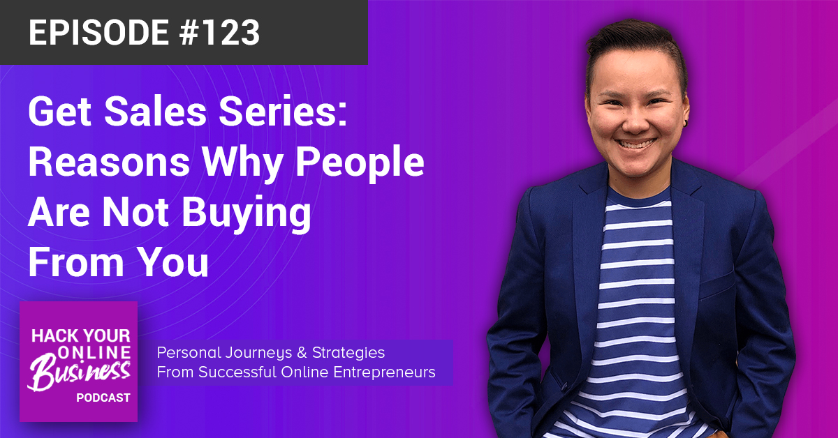 Get Sales Series- Reasons Why People Are Not Buying From You