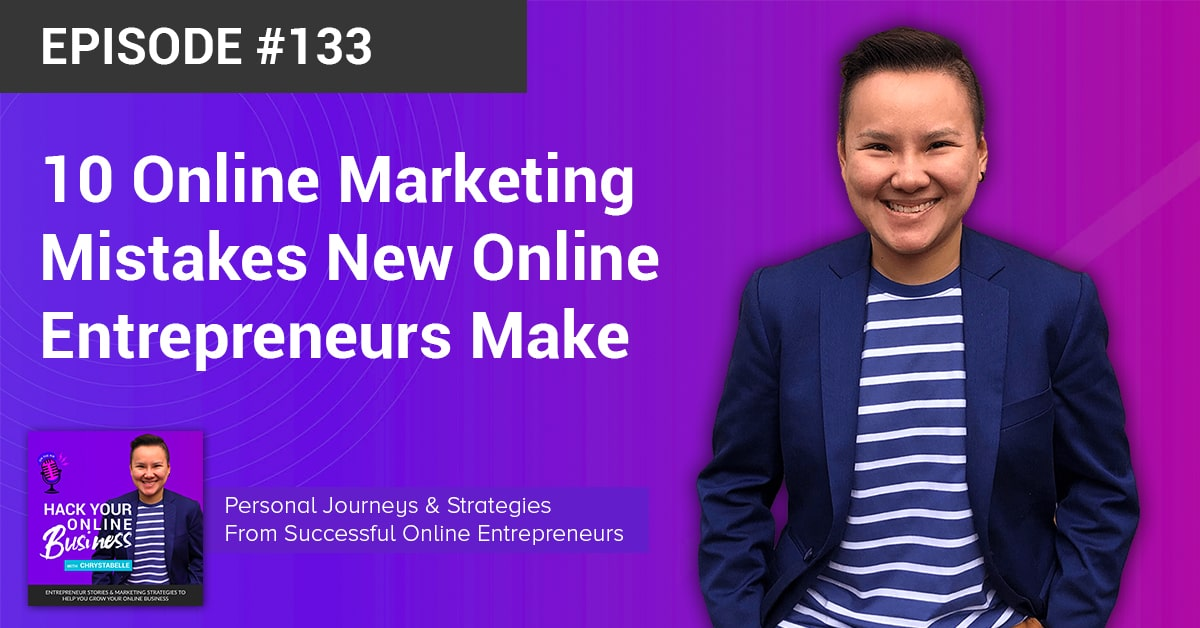 10 Online Marketing Mistakes New Online Entrepreneurs Make-min