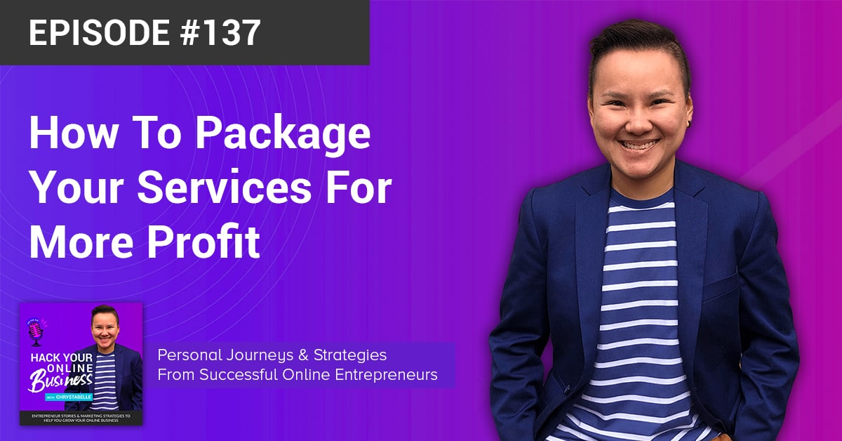 How To Package Your Services For More Profit